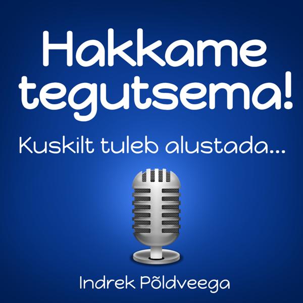 signe-ventsel-hakkame-tegutsema-podcastis