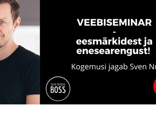Veebiseminar eesmärkidest ja enesearengust – Sven Nuum!