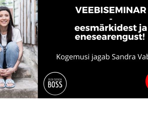 Veebiseminar eesmärkidest ja enesearengust – Sandra Vabarna!